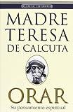 Orar (Madre Teresa)