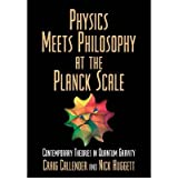 Physics Meets Philosophy at the Planck Scale: Contemporary Theories in Quantum Gravity (Paperback) - Common