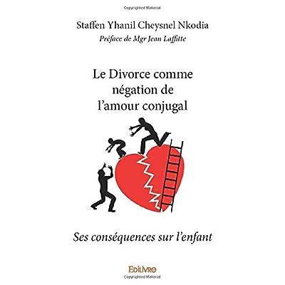 Le Divorce comme négation de l'amour conjugal