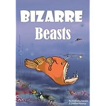 Bizarre Beasts (Remarkable Animals Book 2)