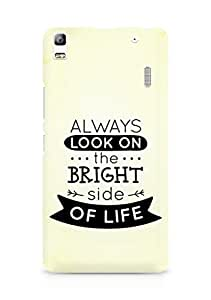 Amez Always look on the Bright Side of Life Back Cover For Lenovo A7000