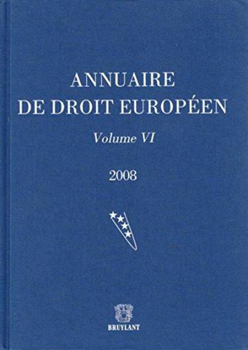 Annuaire de droit européen-2008-Volume VI par Collectif