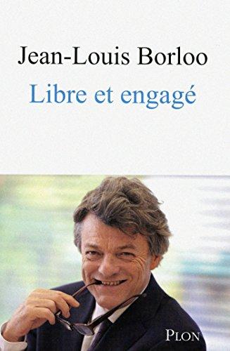 Libre et engagé (French Edition)