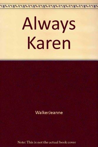 Always, Karen