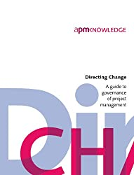 Directing Change: A Guide to Governance of Project Management 2nd edition (2011)