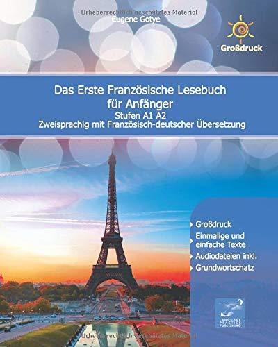 Das Erste Französische Lesebuch für Anfänger: Stufen A1 A2 Zweisprachig mit Französisch-deutscher Übersetzung (Gestufte Französische Lesebücher, Band 1) - Gotye-mp3