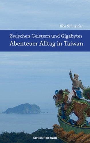 zwischen-geistern-und-gigabytes-abenteuer-alltag-in-taiwan-reiseberichte-aus-taiwan-abenteuer-alltag