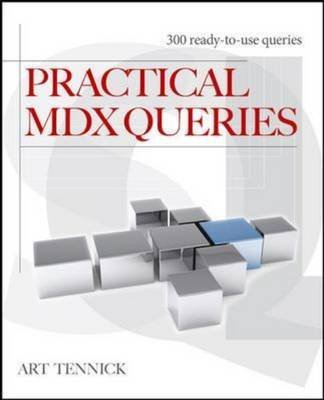 [(Practical MDX Queries : For Microsoft SQL Server Analysis Services 2008)] [By (author) Arthur D. Tennick] published on (July, 2010) par Arthur D. Tennick