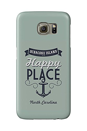 Ocracoke Island, North Carolina Is My Happy Place (Galaxy S6 Cell Phone Case, Slim Barely There)