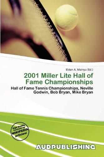 2001-miller-lite-hall-of-fame-championships