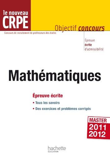 Les Mathématiques au nouveau CRPE - Épreuve écrite d'admissibilité