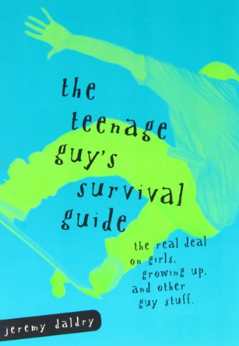 the-teenage-guys-survival-guide-the-real-deal-on-girls-growing-up-and-other-guy-stuff