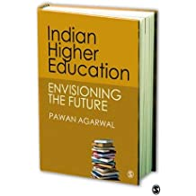 Indian Higher Education: Envisioning the Future