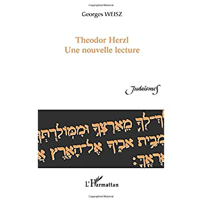 Theodor Herzl: Une nouvelle lecture