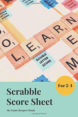 Scrabble Score Sheet: Scrabble Score Keeper For Record and Fun, Scrabble Game Record book For up to 4 Players , Scrabble Game Sheets For Board game words building ,Scrabble Score Pad (Pad Word)