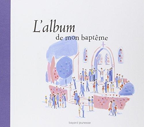 L'album de mon baptême par Caroline Pellissier