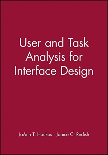 User and Task Analysis for Interface Design (Wiley computer publishing) by JoAnn T. Hackos (1998-02-09)