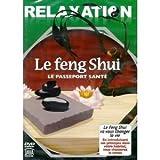 Relaxation - Le Feng shui : Le passeport Santé...