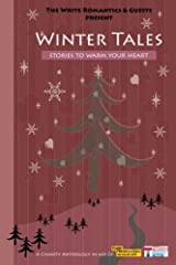 Winter Tales: Stories To Warm Your Heart Paperback