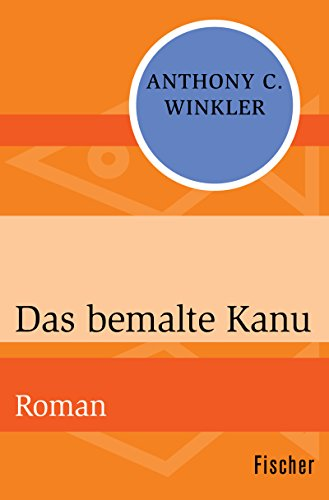 das-bemalte-kanu-roman-german-edition