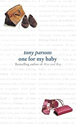 One For My Baby by Tony Parsons (2001-07-02)