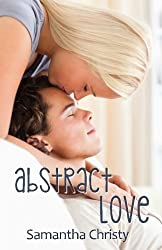 Abstract Love by Samantha Christy (2014-07-30)