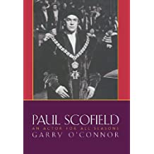 Paul Scofield: An Actor for All Seasons