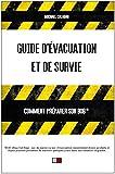 Guide d'évacuation et de survie - Comment préparer son bob