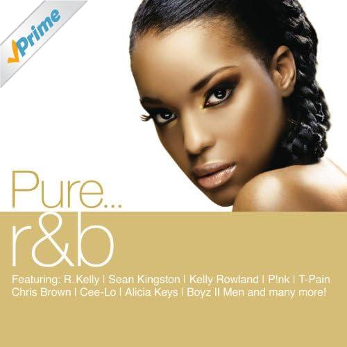 Pure... R&B [Explicit]