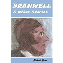 [ BRANWELL & OTHER STORIES ] by Yates, Michael ( AUTHOR ) Sep-04-2013 [ Paperback ]
