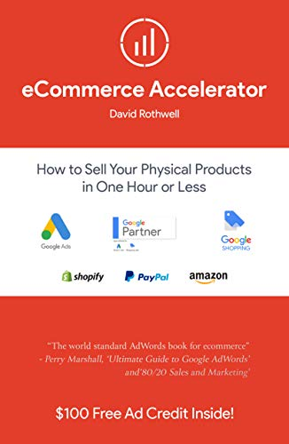 eCommerce Accelerator: How to Sell Your Products in One Hour or Less (English Edition) Web Accelerator