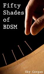 Fifty Shades of BDSM (English Edition)