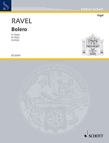 Bolero Orgue par Maurice Ravel