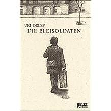 Die Bleisoldaten (Beltz & Gelberg)