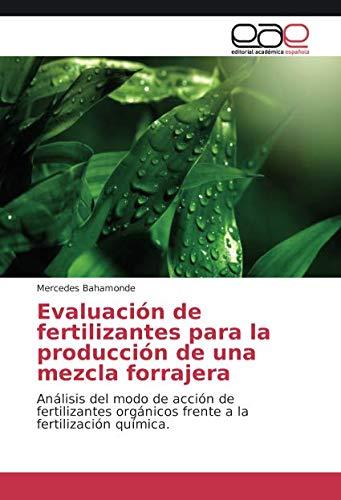 Evaluación de fertilizantes para la producción de una mezcla forrajera