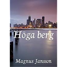 Höga berg (Swedish Edition)