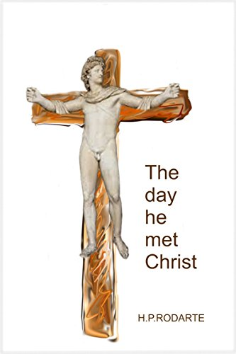the-day-he-met-christ-english-edition