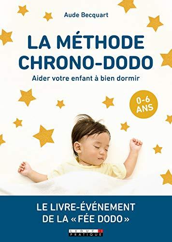 La méthode chrono-dodo (Parentalité)