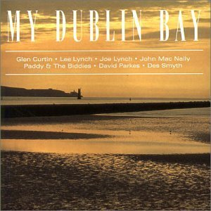 My Dublin Bay by Various Artists