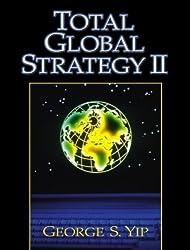 Total Global Strategy II (2nd Edition)