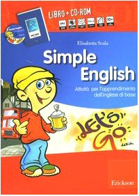 Simple English. Attivit per l'apprendimento dell'inglese di base. Con Audiocassetta. Con CD-ROM