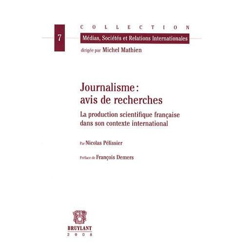 Journalisme : avis de recherche : La production scientifique française dans son contexte international