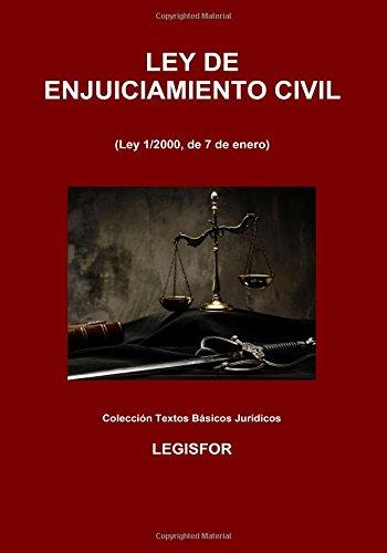 Ley de Enjuiciamiento Civil: 5.ª edición (septiembre 2017). Colección Textos Básicos Jurídicos por Legisfor