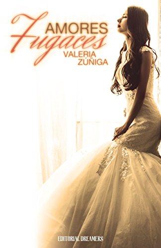 Amores fugaces por Valeria Zúñiga