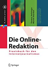 Die Online-Redaktion: Praxisbuch für den Internetjournalismus (X.media.press)