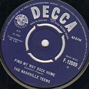 Nashville Teens - Find My Way Back Home - 7 inch vinyl / 45