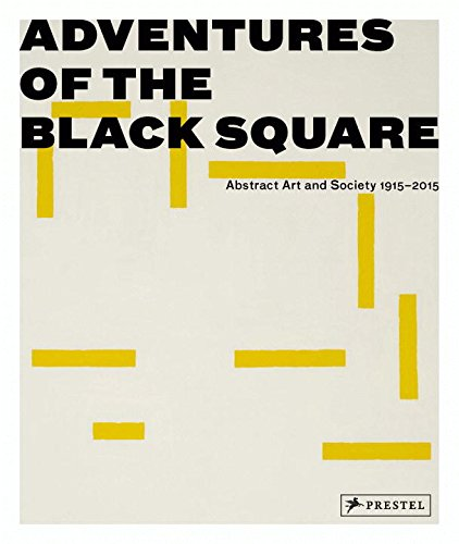 Adventures of the Black Square: Abstract...