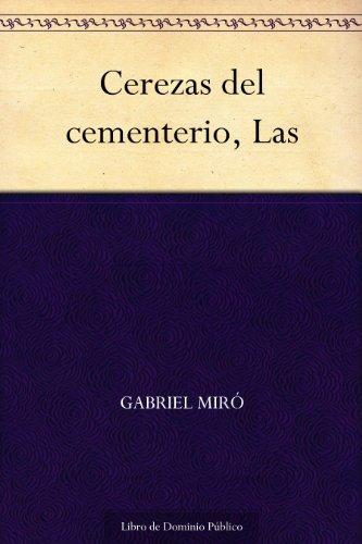 Cerezas del cementerio, Las por Gabriel Miró