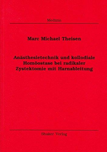 Anästhesietechnik und kolloidale Homöostase bei radikaler Zystektomie mit Harnableitung