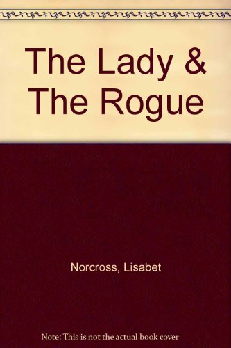 Title: The Lady and the Rogue